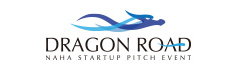 DRAGON ROAD - NAHA STARTUP PITCH EVENT